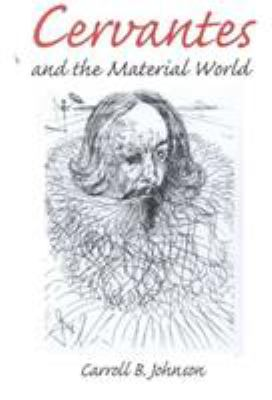 Cervantes and the Material World 9780252025488