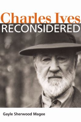 Charles Ives Reconsidered 9780252033261