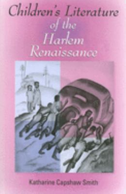 Children's Literature of the Harlem Renaissance 9780253218889