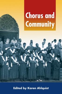 Chorus and Community [With CD] 9780252030376