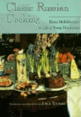 Classic Russian Cooking: Elena Molokhovets' a Gift to Young Housewives 9780253360267