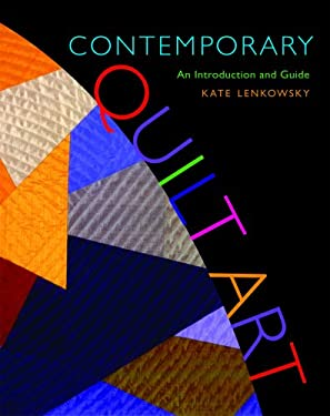 Contemporary Quilt Art: An Introduction and Guide 9780253351241