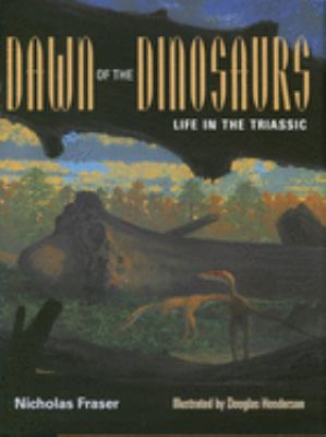 Dawn of the Dinosaurs: Life in the Triassic 9780253346520