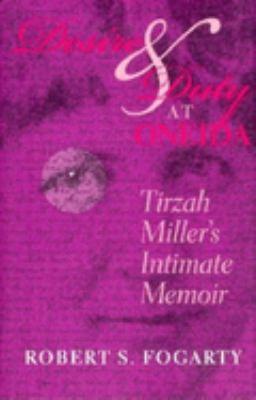 Desire and Duty at Oneida: Tirzah Miller's Intimate Memoir 9780253336934