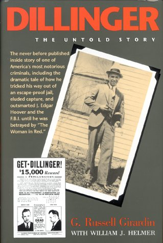 Dillinger: The Untold Story 9780253325563