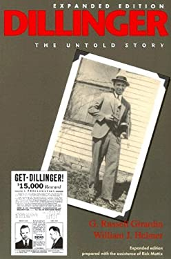 Dillinger: The Untold Story, Expanded Edition 9780253216335