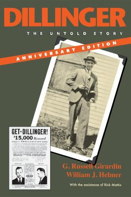 Dillinger: The Untold Story 9780253221100