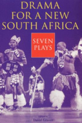 Drama for a New South Africa: Seven Plays 9780253335708