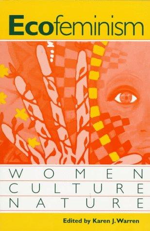 Ecofeminism: Women, Culture, Nature 9780253210579