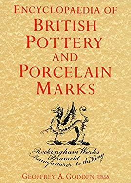Encyclopedia of British Pottery & Porcelain 9780257657820
