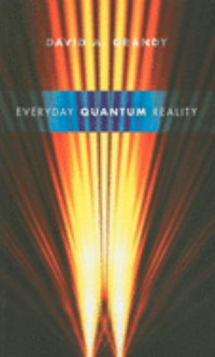 Everyday Quantum Reality 9780253355294