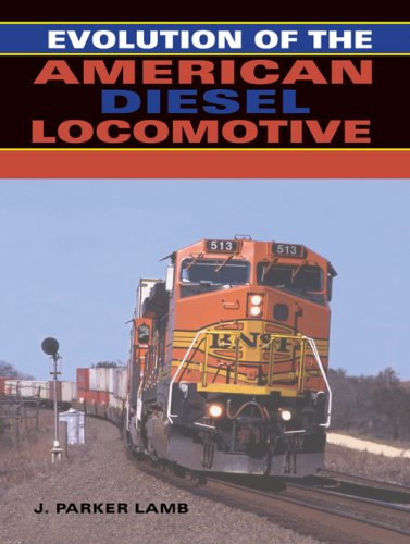 Evolution of the American Diesel Locomotive 9780253348630