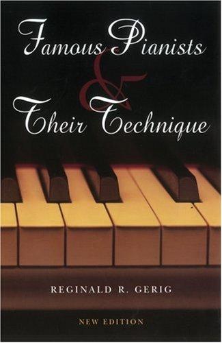 Famous Pianists & Their Technique 9780253348555