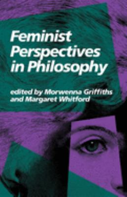 Feminist Perspectives in Philosophy 9780253204615