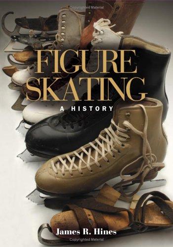 Figure Skating: A History 9780252072864