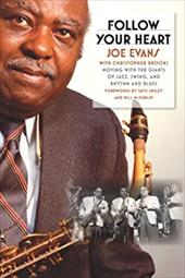 Follow Your Heart: Moving with the Giants of Jazz, Swing, and Rhythm and Blues 781211