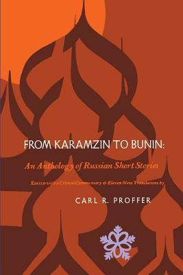 From Karamzin to Bunin: An Anthology of Russian Short Stories 9780253325068