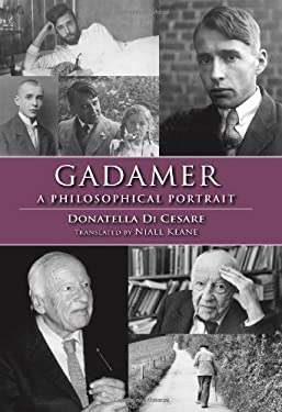 Gadamer: A Philosophical Portrait 9780253007636