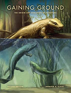 Gaining Ground: The Origin and Evolution of Tetrapods