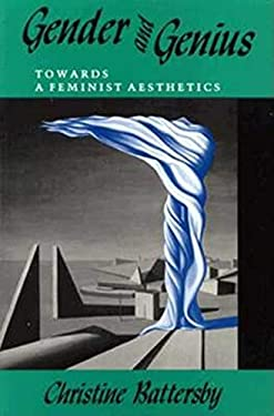 Gender and Genius: Towards a Feminist Aesthetics 9780253205780