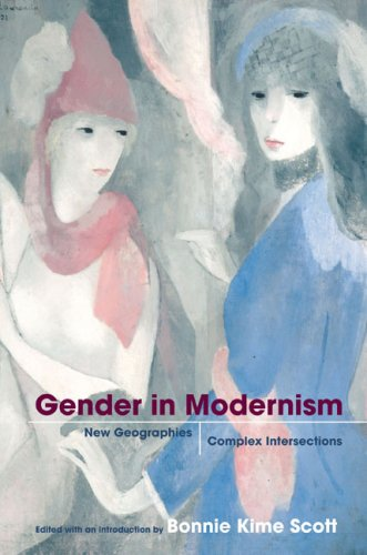 Gender in Modernism: New Geographies, Complex Intersections 9780252074189