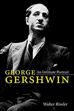 George Gershwin: An Intimate Portrait 9780252034442