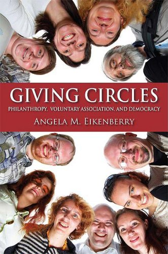Giving Circles: Philanthropy, Voluntary Association, and Democracy 9780253220851