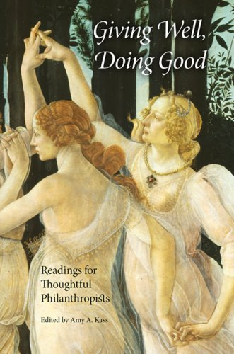 Giving Well, Doing Good: Readings for Thoughtful Philanthropists 9780253219558