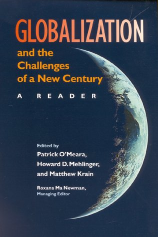 Globalization and the Challenges of a New Century: A Reader 9780253213556