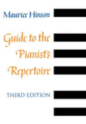 Guide to the Pianist's Repertoire, Third Edition 9780253336460