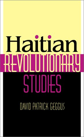 Haitian Revolutionary Studies 9780253341044