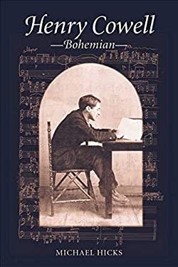 Henry Cowell, Bohemian 9780252027512