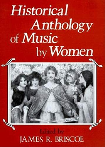 Historical Anthology of Music by Women 9780253212962