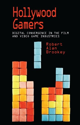 Hollywood Gamers: Digital Convergence in the Film and Video Game Industries 9780253222312