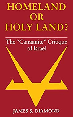 Homeland or Holy Land?: The