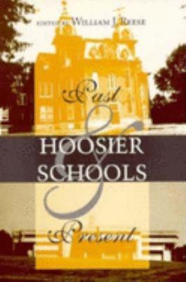 Hoosier Schools: Past and Present 9780253211545