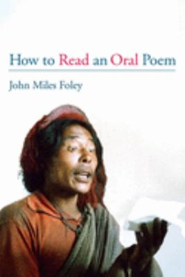 How to Read an Oral Poem 9780252070822