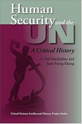 Human Security and the UN: A Critical History