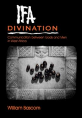 Ifa Divination: Communication Between Gods and Men in West Africa 9780253206381