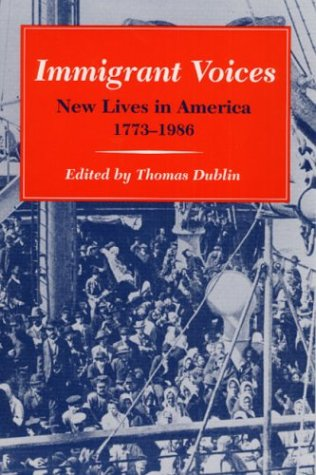 Immigrant Voices: New Lives in America, 1773-1986 9780252062902