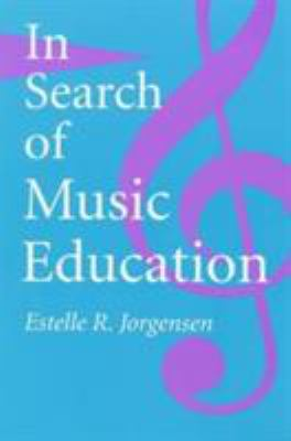 In Search of Music Education 9780252066092