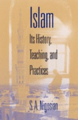 Islam: Its History, Teaching, and Practices 9780253343154