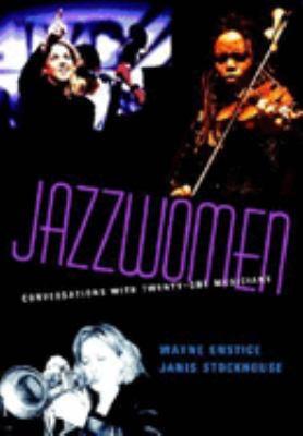 Jazzwomen: Conversations with Twenty-One Musicians [With CD] 9780253344366