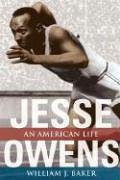 Jesse Owens: An American Life 9780252073694