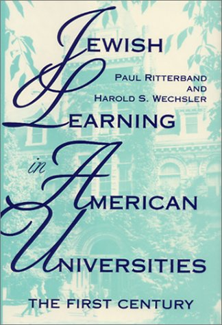 Jewish Learning in American Universities: The First Century 9780253350398