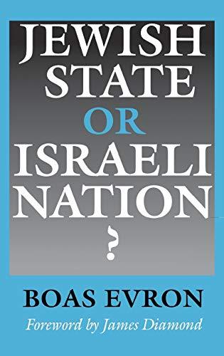 Jewish State or Israeli Nation? 9780253319630