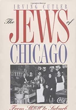 Jews of Chicago 9780252021855