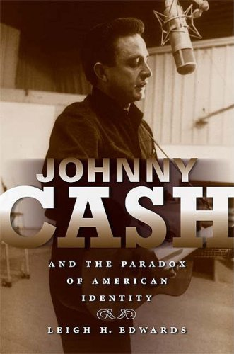 Johnny Cash and the Paradox of American Identity 9780253220615