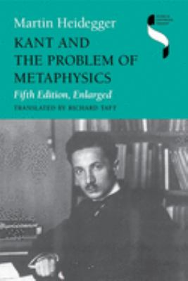 Kant and the Problem of Metaphysics, Fifth Edition, Enlarged 9780253210678