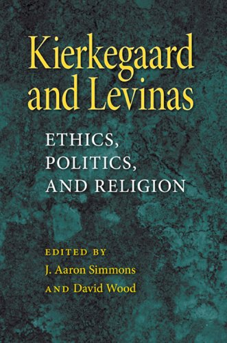 Kierkegaard and Levinas: Ethics, Politics, and Religion 9780253220301